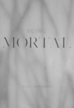 Being Mortal Design